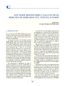 LOS TRADE REPOSITORIES Y LAS CCPs EN EL MERCADO DE DERIVADOS OTC, NUEVOS ACTORES