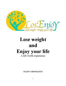 Lose weight and Enjoy your life A life worth experience