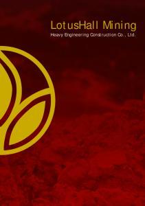 LotusHall Mining. Heavy Engineering Construction Co., Ltd