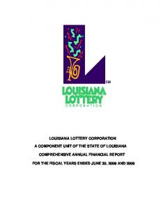 LOUISIANA LOTTERY CORPORATION A COMPONENT UNIT OF THE STATE OF LOUISIANA COMPREHENSIVE ANNUAL FINANCIAL REPORT
