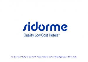 Low Cost Hotel, Quality Low cost Hotels, Nuevos Hoteles Low cost son Marcas Registradas por Sidorme Hotels