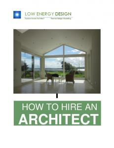 LOW ENERGY DESIGN HOW TO HIRE AN ARCHITECT