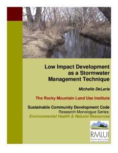 Low Impact Development as a Stormwater Management Technique