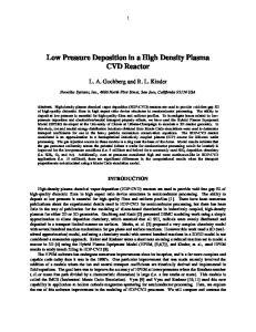 Low Pressure Deposition in a High Density Plasma CVD Reactor