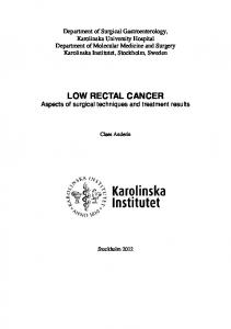 LOW RECTAL CANCER Aspects of surgical techniques and treatment results