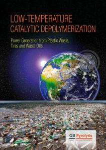 LOW-TEMPERATURE CATALYTIC DEPOLYMERIZATION. Power Generation from Plastic Waste, Tires and Waste Oils