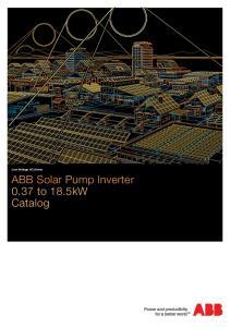 Low Voltage AC drives. ABB Solar Pump Inverter 0.37 to 18.5kW Catalog