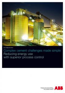 Low voltage AC drives. Complex cement challenges made simple Reducing energy use with superior process control