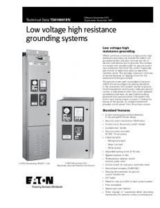 Low voltage high resistance grounding systems