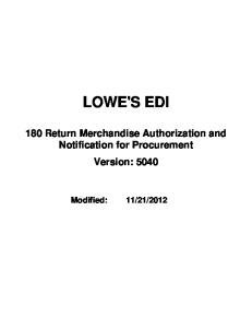 LOWE'S EDI. 180 Return Merchandise Authorization and Notification for Procurement Version: 5040