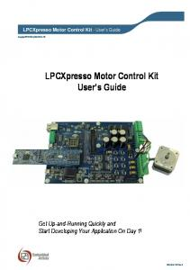 LPCXpresso Motor Control Kit User s Guide