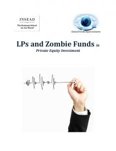 LPs and Zombie Funds in Private Equity Investment