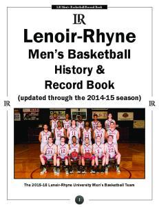 LR Men s Basketball Record Book. Lenoir-Rhyne. Men s Basketball History & Record Book. (updated through the season)