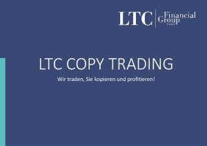 LTC COPY TRADING. Wir traden, Sie kopieren und profitieren!