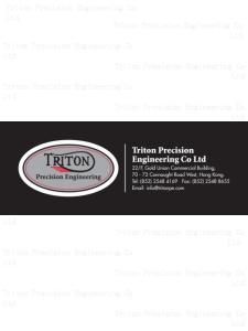 Ltd. Triton Precision TRITON Engineering PRECISION ENGINEERING Co COMPANY LIMITED. Ltd. Triton Precision Engineering Co Ltd. Ltd