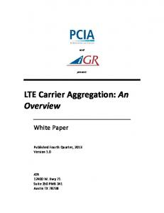 LTE Carrier Aggregation: An Overview