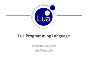 Lua Programming Language. Roberto Beauclair