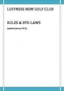 LUFFNESS NEW GOLF CLUB RULES & BYE-LAWS. (updated January 2012)