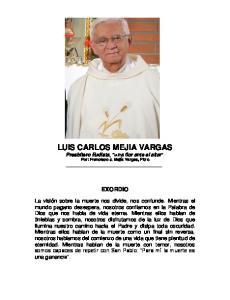 LUIS CARLOS MEJIA VARGAS Presbítero Eudista, una flor ante el altar Por: Francisco J. Mejía Vargas, Pbro