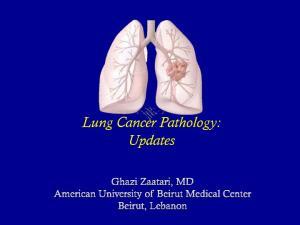 Lung Cancer Pathology: Updates