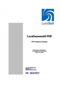 LuraDocument PDF. PDF Compressor Enterprise. high quality compression for scanned color documents with PDF output