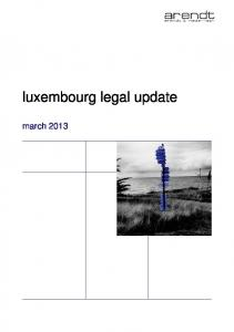 luxembourg legal update march 2013