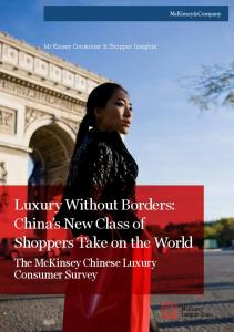 Luxury Without Borders: China s New Class of Shoppers Take on the World