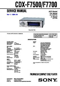 LW COMPACT DISC PLAYER. AEP Model UK Model E Model CDX-F7700. Sony Corporation SPECIFICATIONS