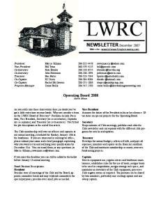 LWRC. NEWSLETTER December Operating Board 2008 Marcie Sillman. Web site: