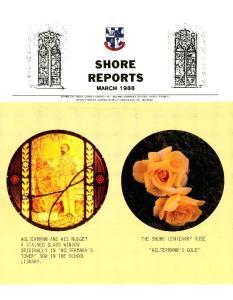 LYE' SHORE REPORTS MARCH 1988 THE SHORE CENTENARY ROSE