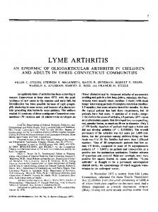 LYME ARTHRITIS AN EPIDEMIC OF OLIGOARTICULAR ARTHRITIS IN CHILDREN AND ADULTS IN THREE CONNECTICUT COMMUNITIES