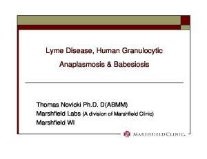 Lyme Disease, Human Granulocytic Anaplasmosis & Babesiosis