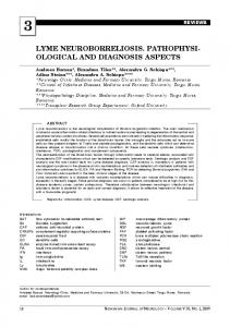LYME NEUROBORRELIOSIS. PATHOPHYSI- OLOGICAL AND DIAGNOSIS ASPECTS