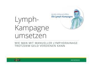 Lymph- Kampagne umsetzen
