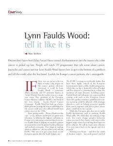 Lynn Faulds Wood: tell it like it is