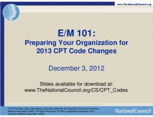 M 101: Preparing Your Organization for 2013 CPT Code Changes