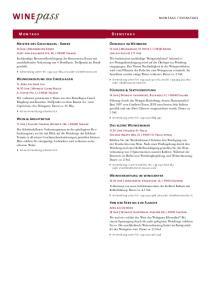 M o n ta g s D i e n s ta g s Meister des Geschmacks - Roner Ökologie im Weinberg Weinverkostung der Einzellagen Führung & Sektverkostung