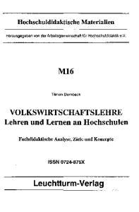 M16. VOLKSWIRTSCHAFTSLEHRE Lehren und Lernen an Hochschulen