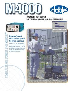 M4000. Diagnostic Test System For Power Apparatus Condition Assessment. The world s most advanced test system for power apparatus