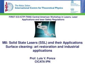 M8: Solid State Lasers (SSL) and their Applications Surface cleaning: art restoration and industrial applications