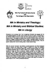 MA in Ministry and Theology; MA in Ministry and Biblical Studies; MA in Liturgy