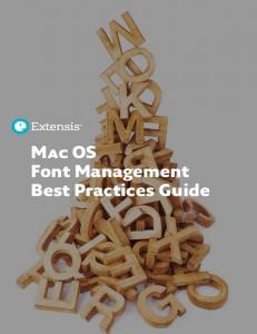 Mac OS Font Management Best Practices Guide