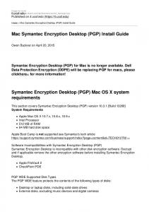 Mac Symantec Encryption Desktop (PGP) Install Guide. Symantec Encryption Desktop (PGP) Mac OS X system requirements
