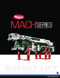 MACH ROTARY LIFT SERIES THE WORLD S MOST TRUSTED LIFT MOBILE COLUMN LIFTS