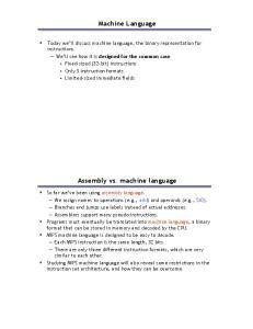Machine Language. Assembly vs. machine language