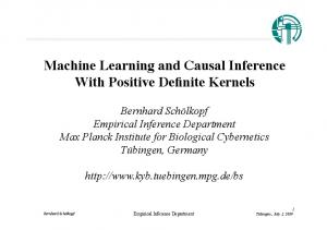 Machine Learning and Causal Inference With Positive Definite Kernels