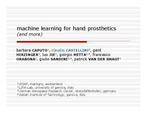 machine learning for hand prosthetics (and more)