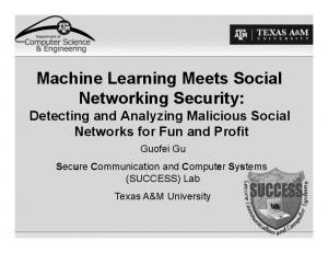 Machine Learning Meets Social Networking Security: Detecting and Analyzing Malicious Social Networks for Fun and Profit