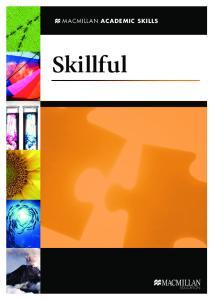 MACMILLAN Academic Skills. Skillful. Skillful4