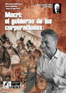 Macri: el gobierno de las corporaciones
